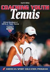Coaching Youth Tennis 4th edition 9780736064194 0736064192