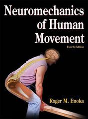 Neuromechanics of Human Movement 4th edition 9780736066792 0736066799