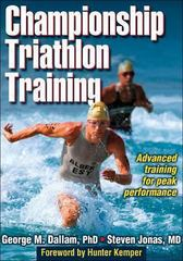 Championship Triathlon Training 1st edition 9780736069199 0736069194