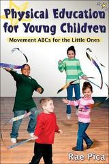 Physical Education for Young Children 1st Edition 9780736071499 0736071490