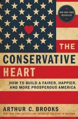 The Conservative Heart 1st Edition 9780062319753 0062319752