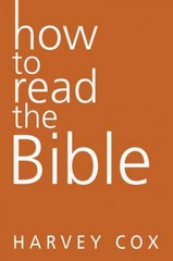 How to Read the Bible 1st Edition 9780062343154 0062343157
