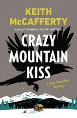 Crazy Mountain Kiss 1st Edition 9780670014705 0670014702