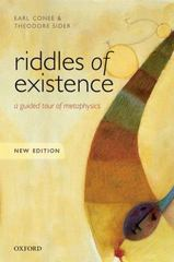 Riddles of Existence 2nd Edition 9780198724049 0198724047