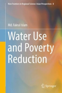 Water Use and Poverty Reduction 1st Edition 9784431551720 4431551727