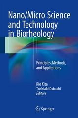 Nano/Micro Science and Technology in Biorheology 1st Edition 9784431548867 4431548866