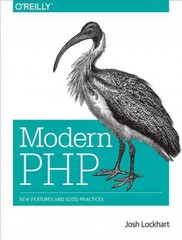 Modern PHP 1st Edition 9781491905012 1491905018