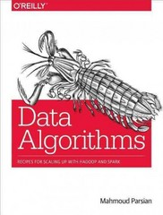 Data Algorithms 1st Edition 9781491906187 1491906189