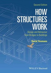 How Structures Work 2nd Edition 9781119012290 1119012295