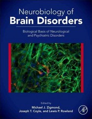 Neurobiology of Brain Disorders 1st Edition 9780123982803 0123982804
