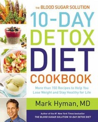 The Blood Sugar Solution 10-Day Detox Diet Cookbook 1st Edition 9780316338813 0316338818