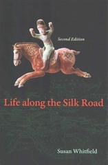 Life along the Silk Road 2nd Edition 9780520280595 0520280598