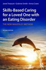 Skills-based Caring for a Loved One with an Eating Disorder 2nd Edition 9781317564508 1317564502