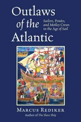 Outlaws of the Atlantic 1st Edition 9780807034101 080703410X