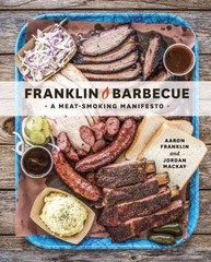 Franklin Barbecue 1st Edition 9781607747208 1607747200