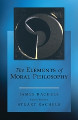 The Elements of Moral Philosophy 8th Edition 9780078119064 0078119065