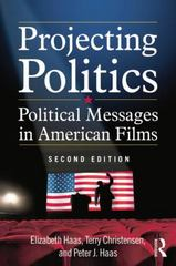 Projecting Politics 2nd Edition 9780765635976 0765635976