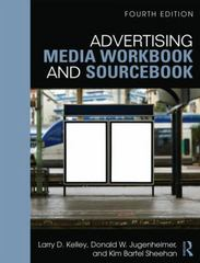 Advertising Media Workbook and Sourcebook 4th Edition 9781317499404 1317499409