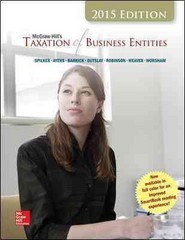 McGraw-Hill's Taxation of Business Entities, 2015 Edition 6th Edition 9781259197734 1259197735