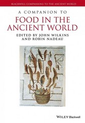 A Companion to Food in the Ancient World 1st Edition 9781405179409 1405179406