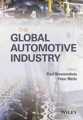 The Global Automotive Industry 1st Edition 9781118802397 111880239X