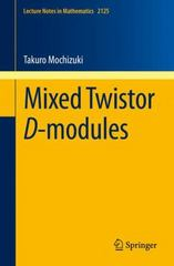 Mixed Twistor D-modules 1st Edition 9783319100883 3319100882
