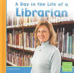 A Day in the Life of a Librarian 0 9780736826303 0736826300
