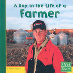A Day in the Life of a Farmer 0 9780736846745 0736846743