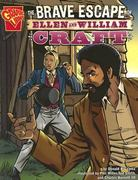 The Brave Escape of Ellen and William Craft 0 9780736862035 073686203X