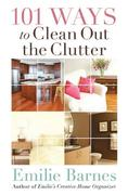 101 Ways to Clean Out the Clutter 0 9780736922630 0736922636