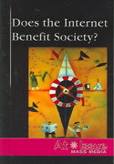 Does the Internet Benefit Society? 0 9780737727050 0737727055