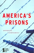 America's Prisons 1st Edition 9780737733457 0737733454