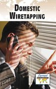Domestic Wiretapping 0 9780737739589 0737739584