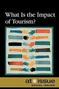 What Is the Impact of Tourism? 0 9780737741216 073774121X