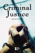 Criminal Justice 1st Edition 9780737741995 0737741996