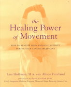 The Healing Power Of Movement 0 9780738205403 0738205400