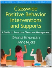 Classwide Positive Behavior Interventions and Supports 1st Edition 9781462519439 1462519431
