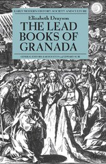 The Lead Books of Granada 1st Edition 9781137358851 1137358858