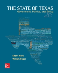 The State of Texas: Government, Politics, and Policy 2nd Edition 9781259286520 1259286525