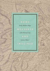 Rome Measured and Imagined 1st Edition 9780226127637 022612763X