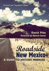 Roadside New Mexico 2nd Edition 9780826355690 0826355692