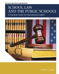 School Law and the Public Schools 6th Edition 9780133984583 0133984583