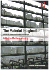 The Material Imagination 1st Edition 9781317024460 131702446X