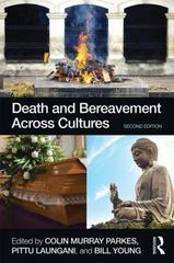 Death and Bereavement Across Cultures 2nd Edition 9780415522366 0415522366