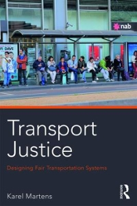 Transport Justice 1st Edition 9780415638326 0415638321