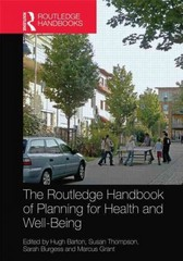 The Routledge Handbook of Planning for Health and Well-Being 1st Edition 9781138023307 1138023302