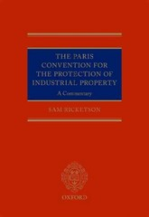 The Paris Convention for the Protection of Industrial Property: A Commentary 1st Edition 9780191668586 0191668583