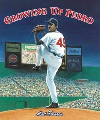 Growing Up Pedro 1st Edition 9780763668242 0763668249