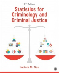Statistics for Criminology and Criminal Justice 2nd Edition 9781483378459 1483378454