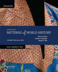 Sources for Patterns of World History: Volume Two Since 1400 2nd Edition 9780199399734 0199399735